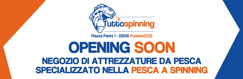 Opening Soon Negozio pesca Pusiano